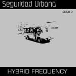 Alonet 017 / Alo 049 Seguridad Urbana - Hybrid Frequency