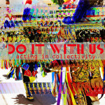 Exhibition & workshops 'Do It With Us', 29 May - 25 June (Mirta Demare, Rotterdam, NL)